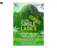 April Single Ladies vacation $170